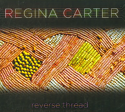 REVERSE THREAD BY CARTER,REGINA (CD)